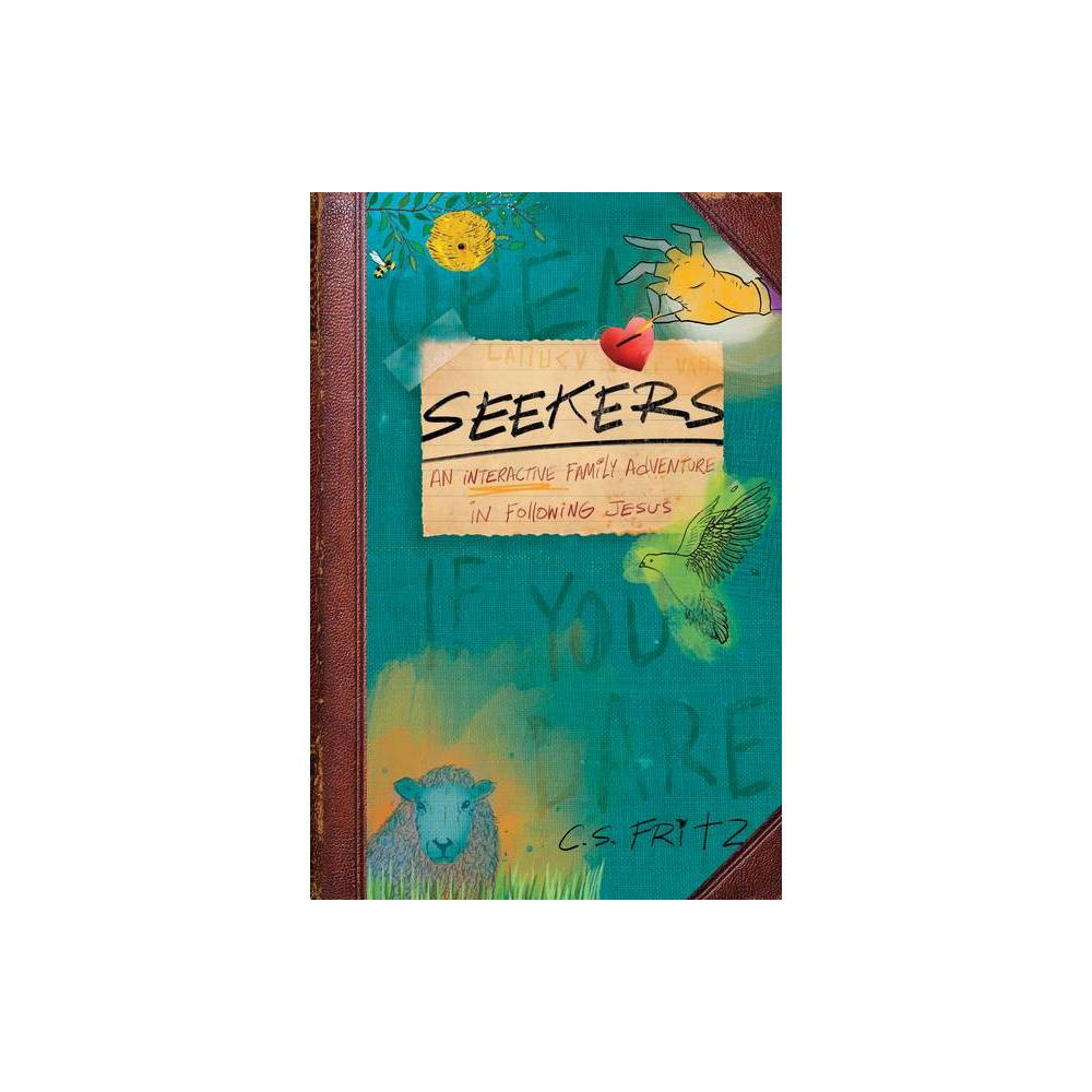 Seekers By C S Fritz Paperback