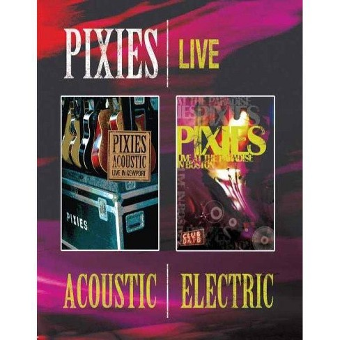 The Pixies: Acoustic & Electric (Blu-ray) - image 1 of 1