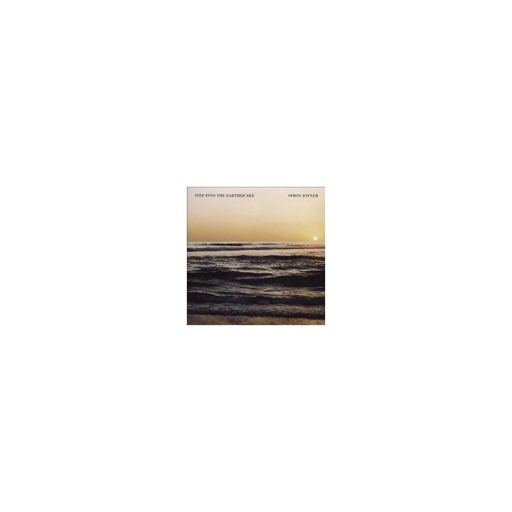 Simon Joyner - Step Into The Earthquake (CD)