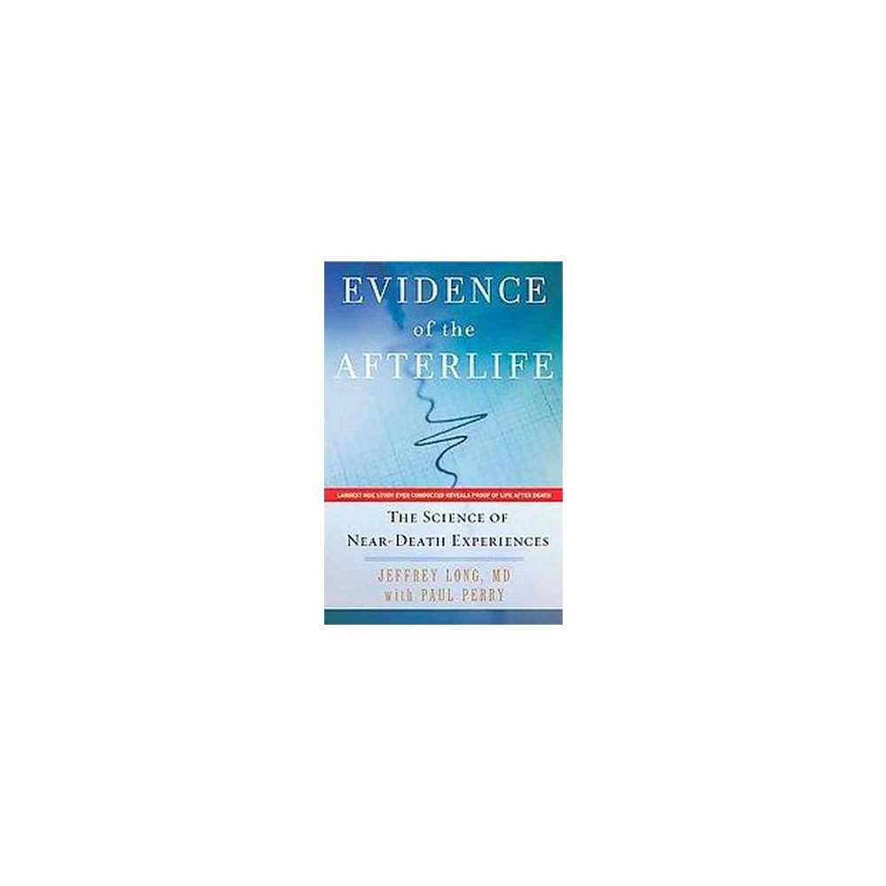 Evidence of the Afterlife (Hardcover)