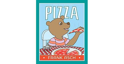 Pizza (Reprint) (Paperback) (Frank Asch) - image 1 of 1