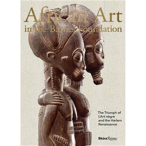 African Art in the Barnes Foundation - by  Christa Clarke (Hardcover) - image 1 of 1