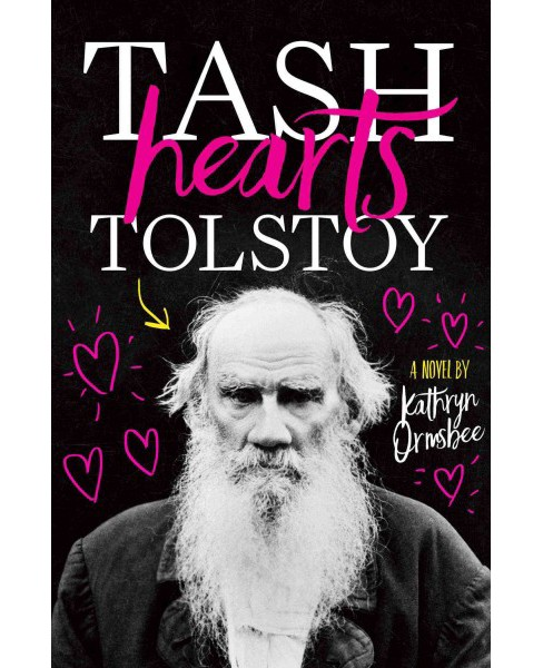 Tash Hearts Tolstoy -  by Kathryn Ormsbee (Hardcover) - image 1 of 1