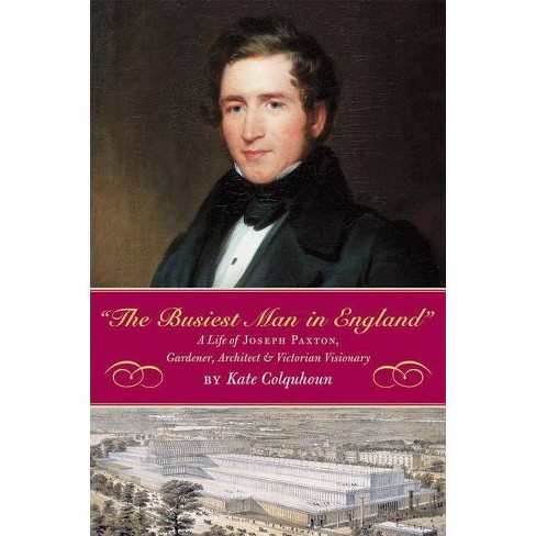 The Busiest Man in England - by  Kate Colquhoun (Hardcover) - image 1 of 1