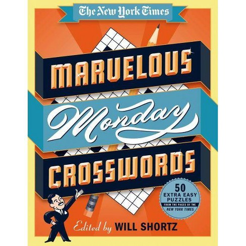 The New York Times Marvelous Monday Crosswords - (Spiral_bound) - image 1 of 1