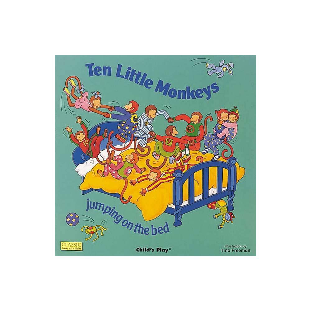 Ten Little Monkeys Books With Holes Paperback Paperback