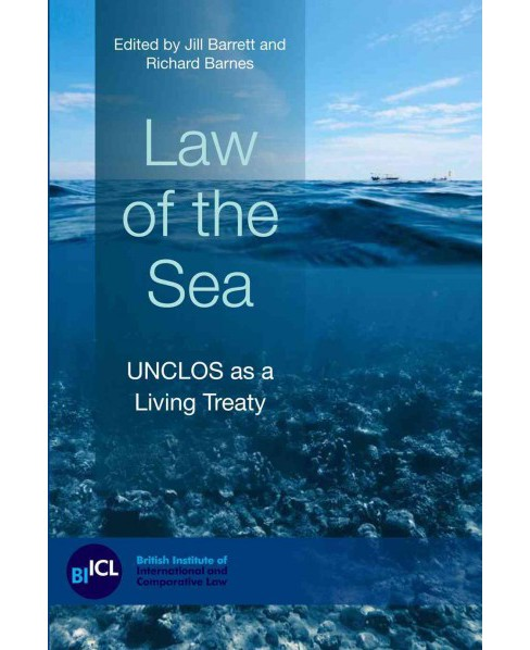Law of the Sea : UNCLOS as a Living Treaty (Paperback) (Jill Barrett) - image 1 of 1