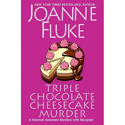 Triple Chocolate Cheesecake Murder - (Hannah Swensen Mystery) by  Joanne Fluke (Hardcover)
