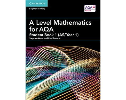 Level Mathematics for Aqa Student Book, As/Year 1 -  (Paperback) - image 1 of 1