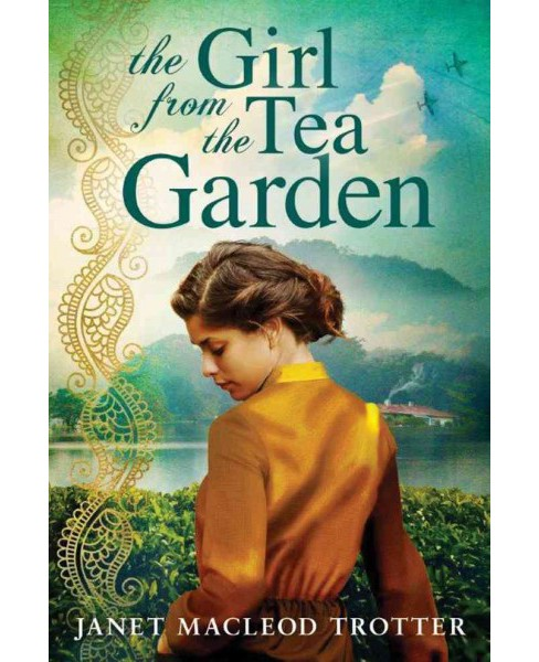 Girl from the Tea Garden : An Emotional and Uplifting Novel Set in the Momentous Times of the 1930s and - image 1 of 1