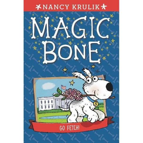 Go Fetch! #5 - (Magic Bone) by  Nancy Krulik (Paperback) - image 1 of 1