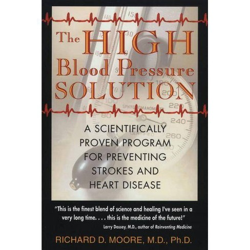 The High Blood Pressure Solution - 2 Edition by  Richard D Moore (Paperback) - image 1 of 1