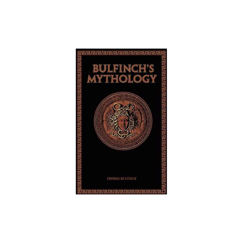 Bulfinch's Mythology ( Leatherbound Classics) (Hardcover)