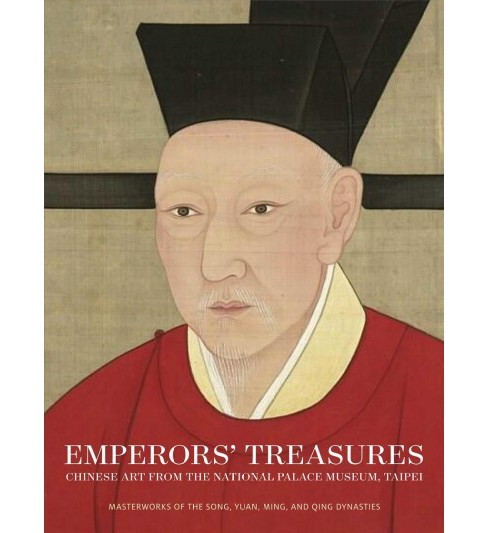 Emperors' Treasures : Chinese Art from the National Palace Museum, Taipei - Reprint by Jay Xu & Li He - image 1 of 1