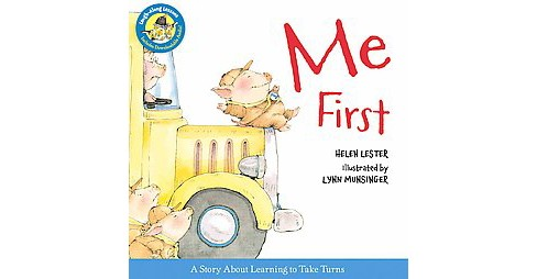 Me First (Reprint) (School And Library) (Helen Lester) - image 1 of 1