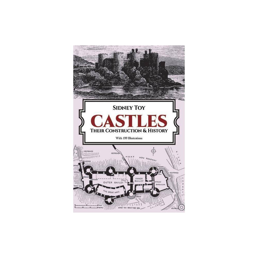 Castles - (Dover Books on Architecture) by Sidney Toy (Paperback)
