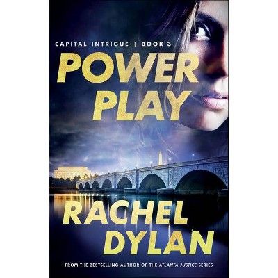 Power Play - (Capital Intrigue) by  Rachel Dylan (Paperback)