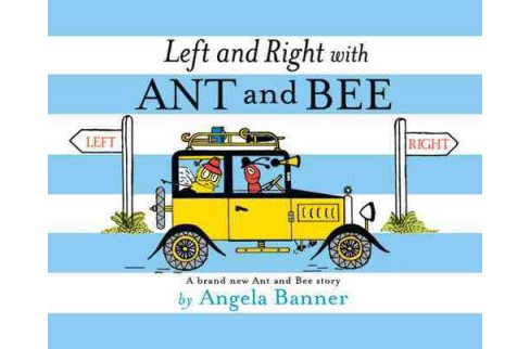 Left and Right With Ant and Bee (Hardcover) (Angela Banner) - image 1 of 1
