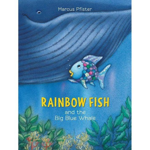 Rainbow Fish and the Big Blue Whale - by  Marcus Pfister (Paperback) - image 1 of 1