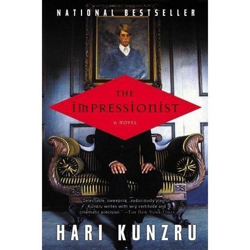 The Impressionist - by  Hari Kunzru (Paperback) - image 1 of 1