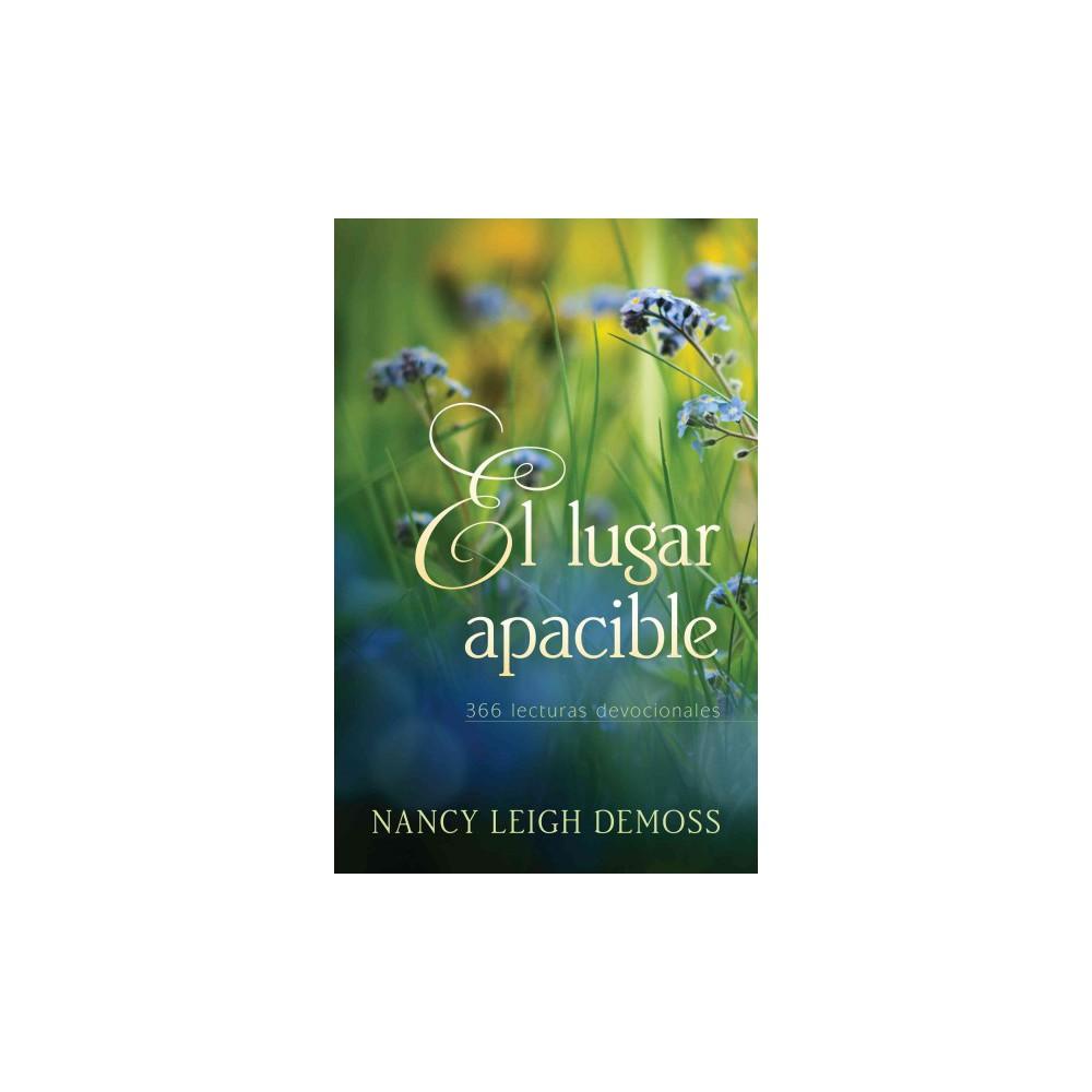 El lugare apacible : 366 lecturas devocionales (Paperback) (Nancy Leigh Demoss)