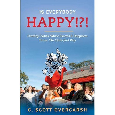 Is Everybody Happy!?! - by  C Scott Overcarsh (Paperback) - image 1 of 1