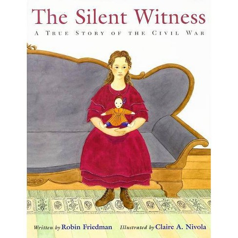 The Silent Witness - by  Robin Friedman (Paperback) - image 1 of 1