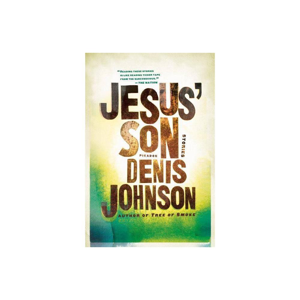 Jesus Son By Denis Johnson Paperback