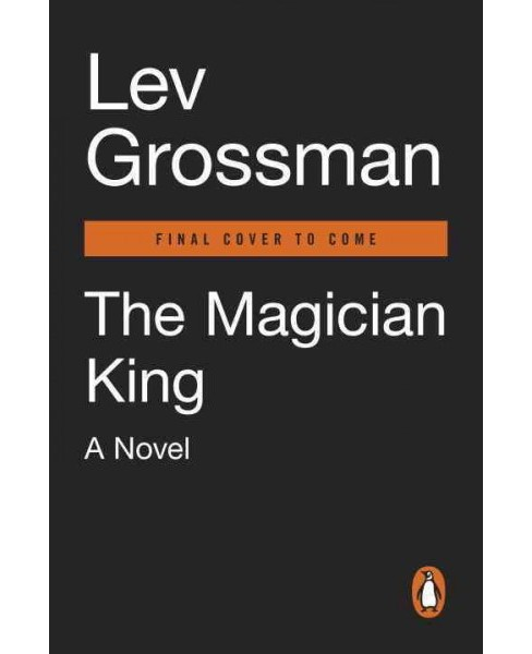 Magician King (Paperback) (Lev Grossman) - image 1 of 1