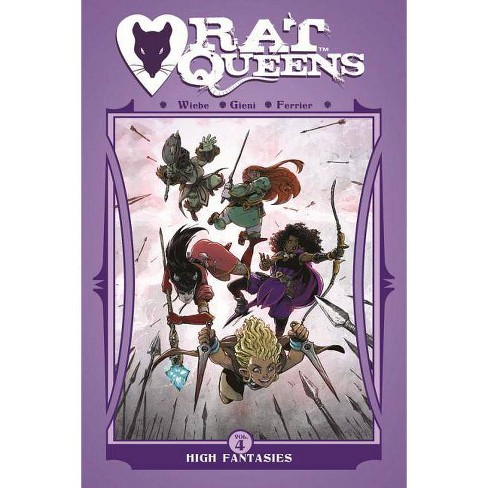 Rat Queens Volume 4: High Fantasies - by  Kurtis J Wiebe (Paperback) - image 1 of 1