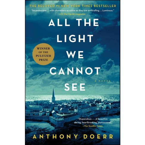All The Light We Cannot See Reprint Paperback By Anthony Doerr