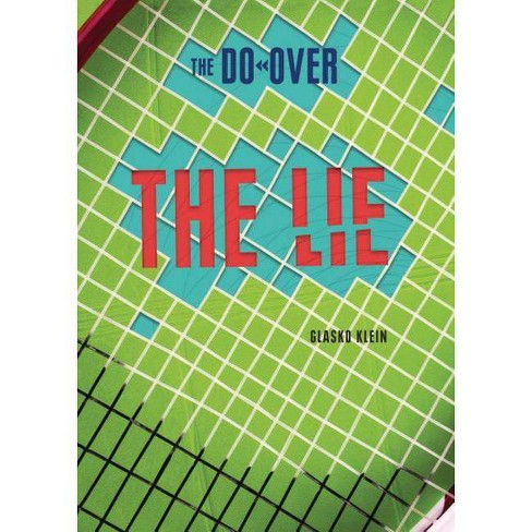 The Lie - (Do-Over) by  Glasko Klein (Hardcover) - image 1 of 1