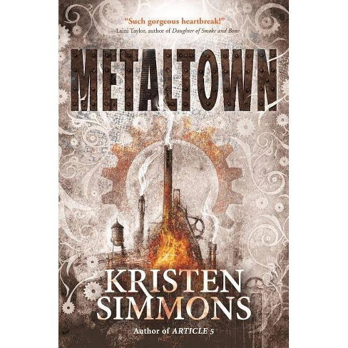 Metaltown - by  Kristen Simmons (Paperback) - image 1 of 1