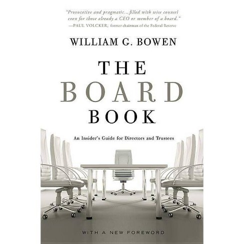 The Board Book - by  William G Bowen (Paperback) - image 1 of 1