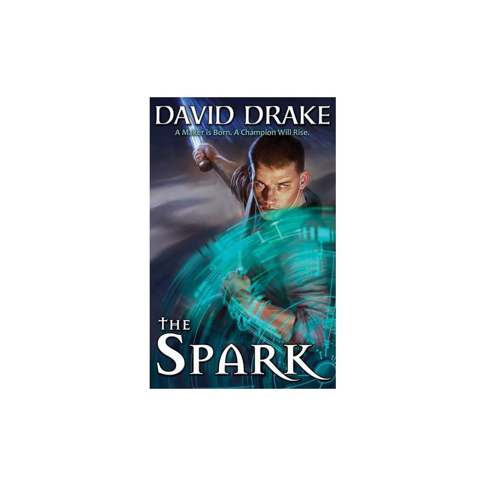 Spark - by David Drake (Hardcover)