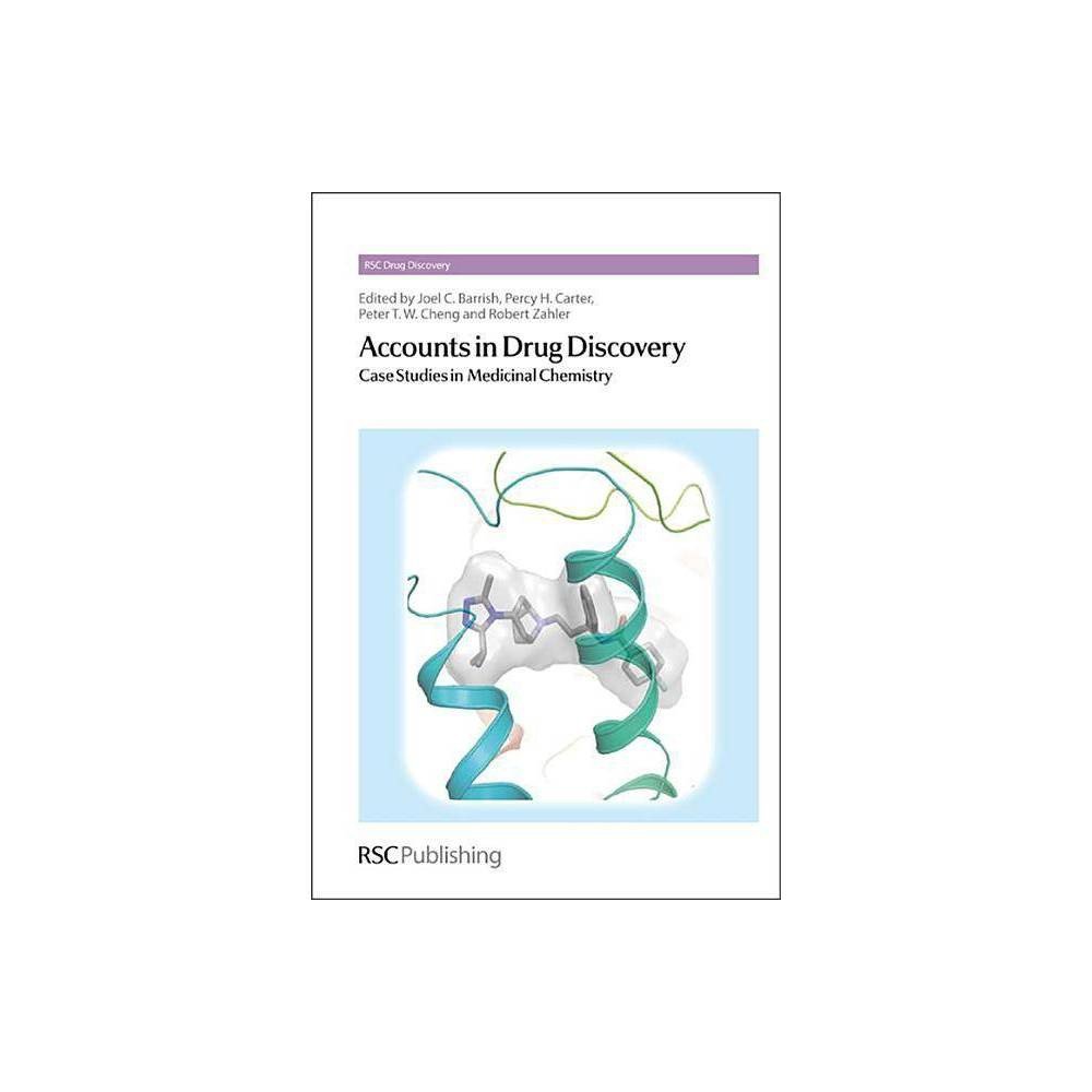 Accounts in Drug Discovery - (Rsc Drug Discovery) (Hardcover)