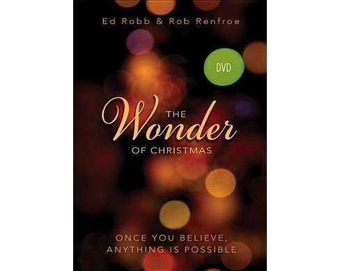 Wonder of Christmas : Once You Believe, Anything Is Possible (Hardcover) (Ed Robb) - image 1 of 1