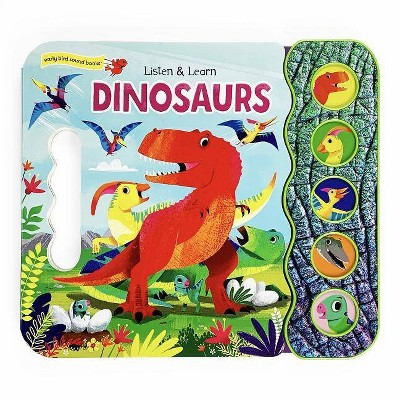 Dinosaurs - (Early Bird Sound Books 5 Button) by  Carmen Crowe (Board Book)