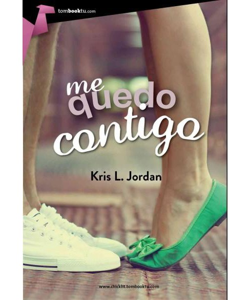 Me quedo contigo / I Stay With You (Paperback) (Kris L. Jordan) - image 1 of 1