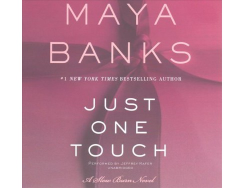Just One Touch : Library Edition (Unabridged) (CD/Spoken Word) (Maya Banks) - image 1 of 1
