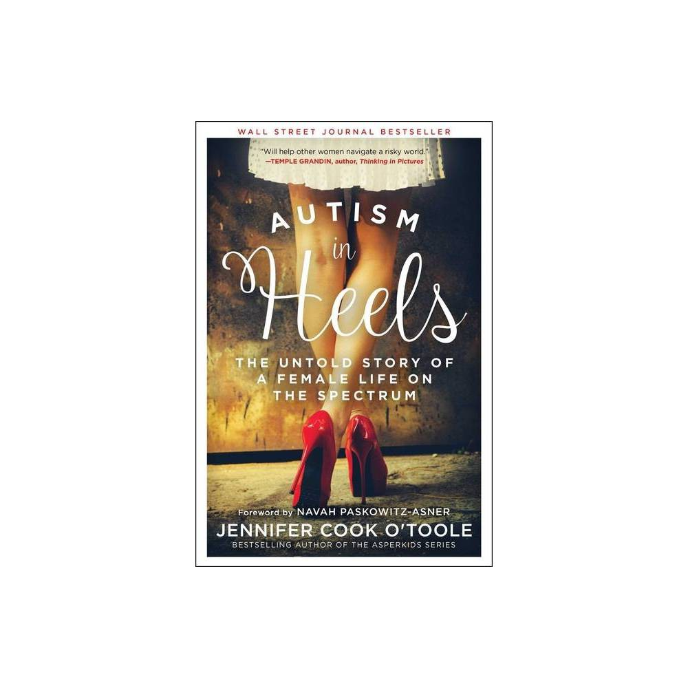 Autism In Heels By Jennifer Cook O Toole Paperback