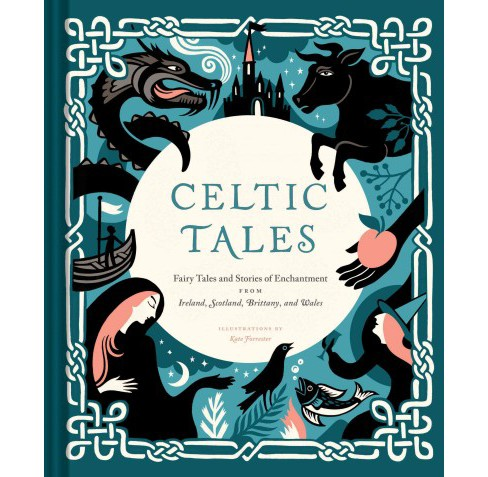 Celtic Tales : Fairy Tales and Stories of Enchantment from Ireland, Scotland, Brittany, and Wales - image 1 of 1