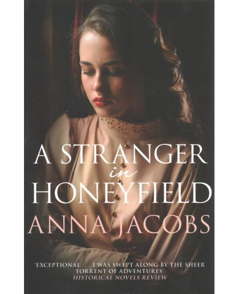 Stranger in Honeyfield (Reprint) (Paperback) (Anna Jacobs) - image 1 of 1