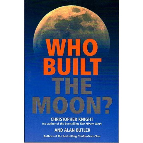 Who Built the Moon? - by  Christopher Knight & Alan Butler (Paperback) - image 1 of 1