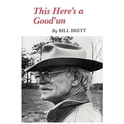 This Here's a Good'un - by  Bill Brett (Paperback) - image 1 of 1