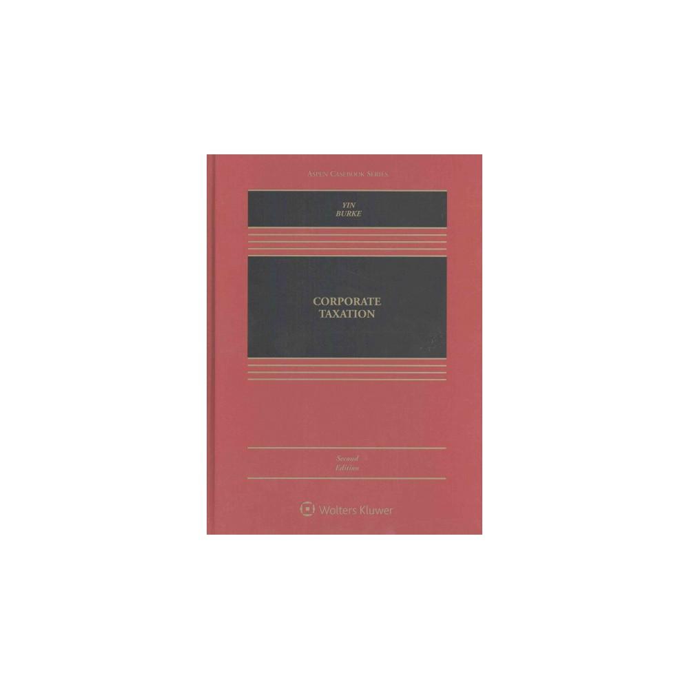 Corporate Taxation (Hardcover) (George K. Yin & Karen C. Burke)