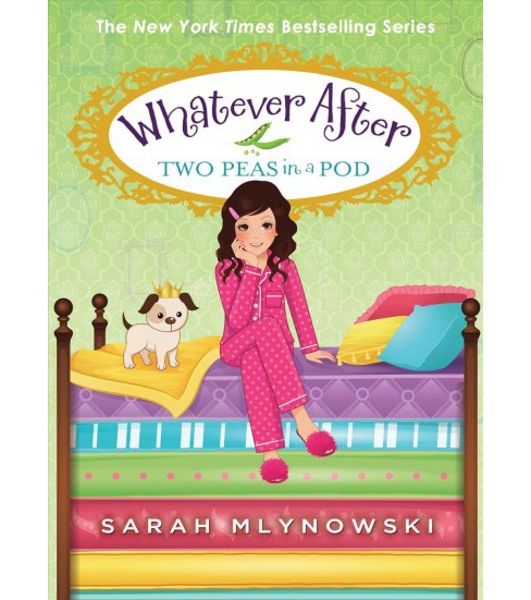 Two Peas in a Pod -  (Whatever After) by Sarah Mlynowski (Hardcover) - image 1 of 1