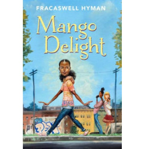 Mango Delight -  by Fracaswell Hyman (Hardcover) - image 1 of 1