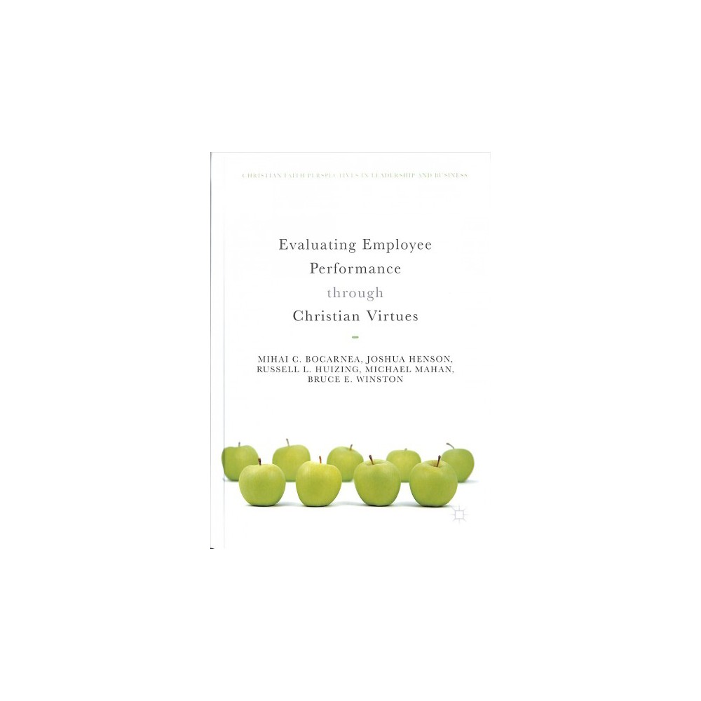Evaluating Employee Performance Through Christian Virtues - (Hardcover)