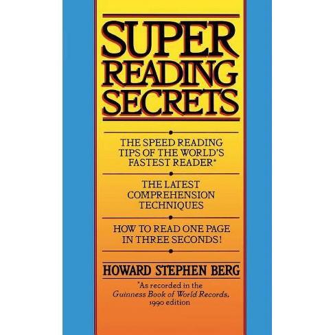 Super Reading Secrets - by  Howard Stephen Berg (Paperback) - image 1 of 1